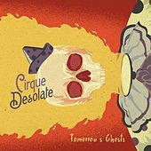 Tomorrow's Ghosts by Cirque Desolate