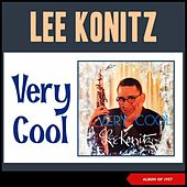Very Cool (Album of 1957) by Lee Konitz