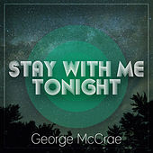 Stay With Me Tonight de George McCrae