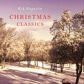 Christmas Classics by Rik Augustin
