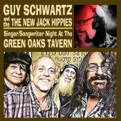 Singer-Songwriter Night at the Green Oaks Tavern de Guy Schwartz & The New Jack Hippies