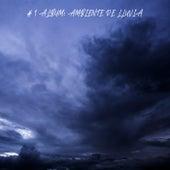 # 1 Album: Ambiente de Lluvia von Lluvia para Dormir