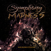 Soldado Eterno von Symphony Of Madness
