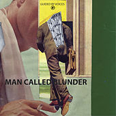 Man Called Blunder von Guided By Voices