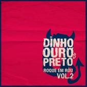 Roque Em Rôu, Vol. 2 von Dinho Ouro Preto