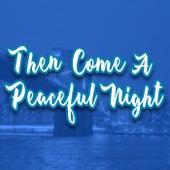 Then Come a Peaceful Night de GRiZ