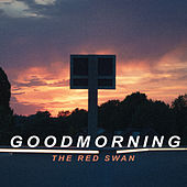 Goodmorning de Red Swan