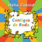 Cantigas de Roda de Hélio Ziskind