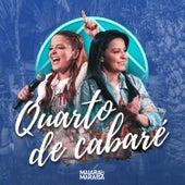 Quarto de Cabaré (ao Vivo) by Maiara & Maraisa