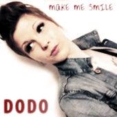 Make Me Smile by Dodo