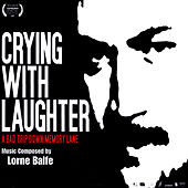 Crying With Laughter by Lorne Balfe