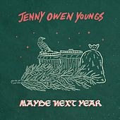 Maybe Next Year by Jenny Owen Youngs