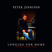 Longing For Home (Songs From War) de Peter Jennison