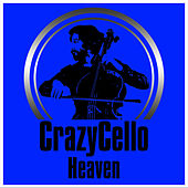 Heaven von CrazyCello