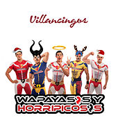 Villancingos by Wapayasos y Horripicosos