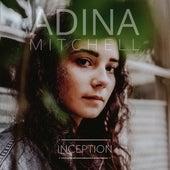 Inception von Adina Mitchell