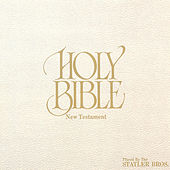 Holy Bible - New Testament by The Statler Brothers