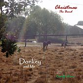 Donkey and Me von Christmas the Band