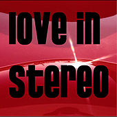 Won't Slow Down - Single de Love In Stereo