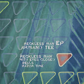 Reckless Man EP by Armand Tee