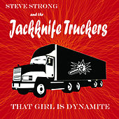 That Girl Is Dynamite by Steve Strong