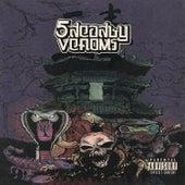5 Deadly Venoms by Da$H