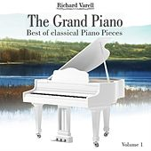 The Grand Piano, Best of classical Piano Pieces, Vol. 1 by Richard Varell