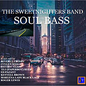 Soul Bass de The Sweetnighters Band