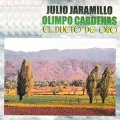 Julio Jaramillo Olimpo Cardenas el Dueto de Oro by Julio Jaramillo