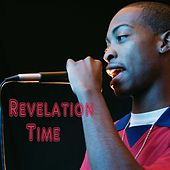 Revelation Time von Various Artists
