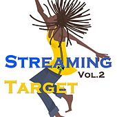 Streaming Target, Vol. 2 by Various Artists