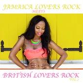 Jamaica Lovers Rock Meets Bristish Lovers Rock, Vol. 2 von Various Artists