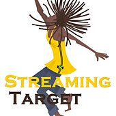 Streaming Target von Various Artists