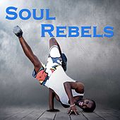Soul Rebels von Various Artists