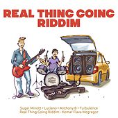 Real Thing Going Riddim by Various Artists