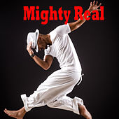 Mighty Real von Various Artists