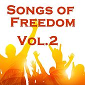 Songs Of Freedom, Vol. 2 by Various Artists