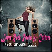Lover Rock  Roots & Culture Meet Dancehall, Vol. 1 by Various Artists