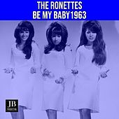 Be My Baby (1963) von The Ronettes