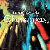 A Blackwatch Christmas, Vol. 2 de Various Artists