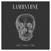 Sign Your Name by LambStonE
