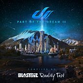 Part Of The Dream III - Compilation by Blastoyz & Reality Test von Various Artists
