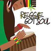Reggae Got Soul, Vol. 1 by Various Artists