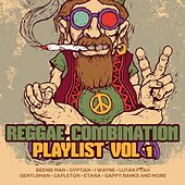 Reggae Combination Playlist, Vol. 1 de Various Artists