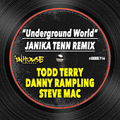 Underground World (Janika Tenn Remix) de Todd Terry