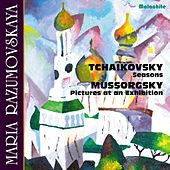 Tchaikovsky: The Seasons, Op. 37a, TH 135 - Mussorgsky: Pictures at an Exhibition de Maria Razumovskaya