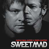 Sweetmad (Album Mix) von Carlo Dall Anese