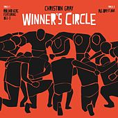 Winner's Circle by Christon Gray
