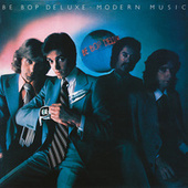 Modern Music (Deluxe Edition) by Be-Bop Deluxe