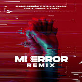 Mi Error (Remix) van Eladio Carrion